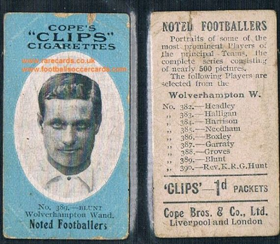 1909 Cope's Clips 3rd series Noted Footballers, 500 back, 389 Blunt Wolves